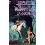 Some of the Best Novels of Geoff Ryman Worth to Read