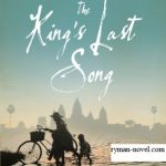 Novel The King's Last Song Karya Geoff Ryman, Novel Kamboja Abad ke-12