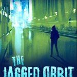The Jagged Orbit, Novel Fiksi Ilmiah Yang Mendapat Nominasi Nebula Untuk Novel Terbaik