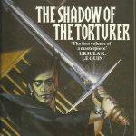 Novel Fiksi Ilmiah Berjudul The Shadow of The Torturer