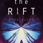 Mengulas The Rift Novel Fiksi Sastra Tahun 2017 Karya Nina Allan