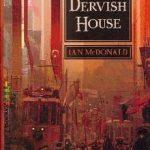 The Dervish House, Novel Dengan Kisah Insiden Menggemparkan
