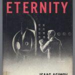 Mengulas Tentang Novel Berjudul The End of Eternity